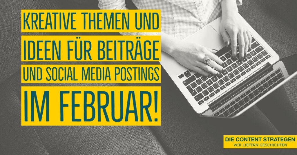 kreative-themen-blog-socialmedia-februar