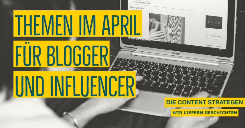 Themen-für-influencer-april