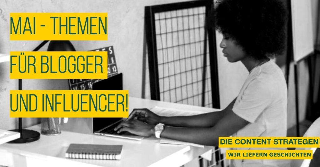 Themenbooster-Mai-für-Blogger-und-Influencer